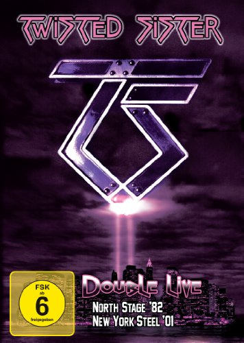 Twisted Sister - Double Live: North Stage '82/New York Steel '01 [Edizione: Germania]