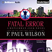 Fatal Error: Repairman Jack, Book 14 | F. Paul Wilson