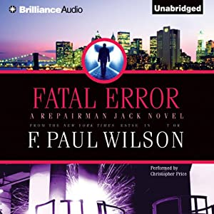 Fatal Error: Repairman Jack, Book 14 | [F. Paul Wilson]