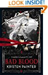Bad Blood: House of Comarr�: Book 3