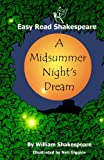 William Shakespeare A Midsummer Night's Dream (Easy Read Shakspeare)