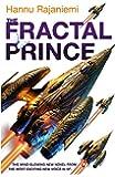 The Fractal Prince (Quantum Thief 2)