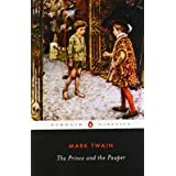The Prince and the Pauper (Penguin Classics) ~ Mark Twain