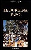 echange, troc Guide Karthala - Le Burkina Faso 2001