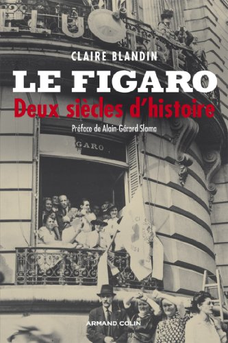 le-figaro-deux-siecles-dhistoire-hors-collection-french-edition