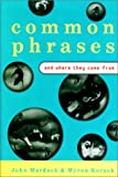 Common Phrases and Where They Come from
