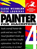 Painter 4 for Macintosh (Visual QuickStart Guide) (0201886650) by Weinmann, Elaine