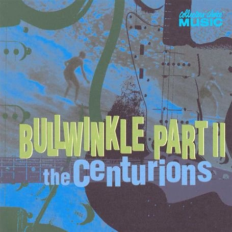 The Centurions - Bullwinkle - Zortam Music