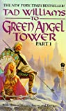 To Green Angel Tower Part 1 (Memory, Sorrow, & Thorn 3) Tad Williams