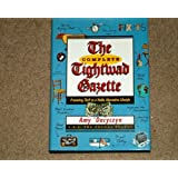 The Complete Tightwad Gazette: Promoting Thrift as a Viable Alternative Lifestyle