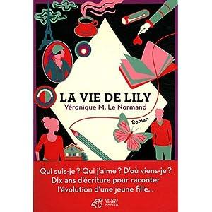 Les Carnets de Lily B. de Véronique M. Le Normand 517EaEJ7UqL._SL500_AA300_