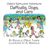img - for Gabe's Nantucket Adventure: Daffodils, Dogs and Cars book / textbook / text book