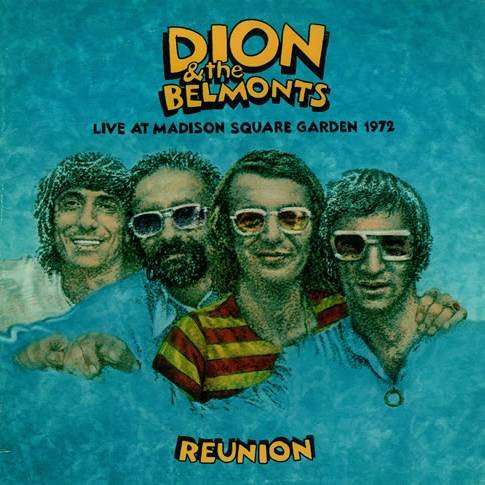 Dion and the Belmonts - Dion & the Belmonts Live 1972 - Zortam Music