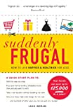 img - for Suddenly Frugal: How to Live Happier and Healthier for Less book / textbook / text book