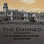 The Damned | Algernon Blackwood