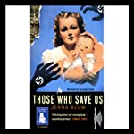 Those Who Save Us | Jenna Blum