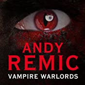 Vampire Warlords: Clockwork Vampire Chronicles, Book 3 | Andy Remic