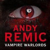 Vampire Warlords: Clockwork Vampire Chronicles, Book 3 | Andy Remic