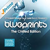 Blueprints - The Chilled Edition (Continuous Mix)