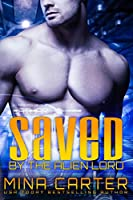 Saved by the Alien Lord: Sci-fi Alien Invasion Romance (Warriors of the Lathar Book 2) (English Edition)