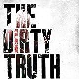 The Dirty Truth [Vinyl LP]