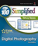 img - for Digital Photography: Top 100 Simplified Tips and Tricks (Top 100 Simplified Tips & Tricks) book / textbook / text book