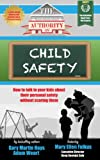 img - for The Authority On Child Safety (The Authority On - Safety) book / textbook / text book