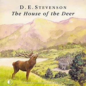 The House of the Deer | [D. E. Stevenson]