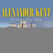 Honour this Day | Alexander Kent