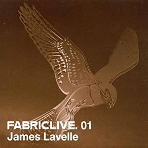 FABRICLIVE01: James Lavelle