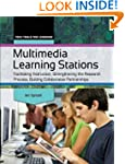 Multimedia Learning Stations: Facilit...