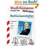 Studi-Kompass / Rechtswissenschaften Ausgabe Süd: studieren? wo? was? wie? Baden-Württemberg, Bayern, Hessen,...