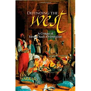 Amazon.com: Defending the West: A Critique of Edward Said's ...