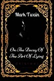 img - for On The Decay Of The Art Of Lying: By Mark Twain - Illustrated book / textbook / text book