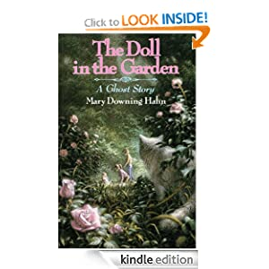 Kindle Book Bargains: The Doll in the Garden: A Ghost Story, by Mary Downing Hahn. Publisher: Clarion Books (June 18, 2007)