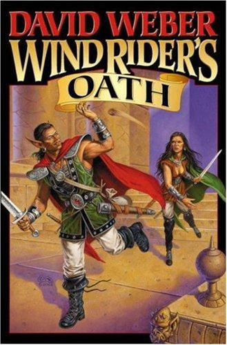 Wind Riders Oath, DAVID WEBER