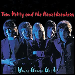 You're Gonna Get It from Tom Petty & Heartbreakers Tom Petty & The Heartbreakers