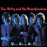 You're Gonna Get Itby Tom Petty