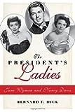 The President's Ladies: Jane Wyman and Nancy Davis