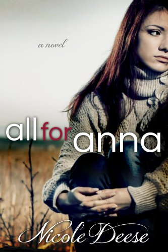 All For Anna by Nicole Deese ebook deal