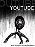 YouTube: Online Video and Participatory Culture (DMS - Digital Media and Society...