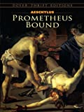 Image of Prometheus Bound (Dover Thrift Editions)