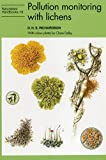 Pollution Monitoring with Lichens (Naturalists' Handbook Series)