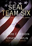 Seal Team Six: Memoirs of an Elite Navy Seal Sniper (Library Edition)