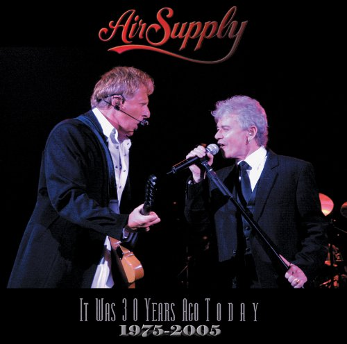 Air Supply - It Was 30 Years Ago Live