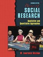 Basics of Social Research Qualitative and Quantitative by Neuman