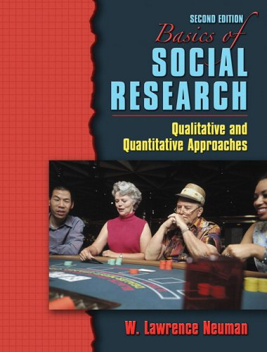 Basics of Social Research: Qualitative and Quantitative...