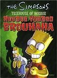 The Simpsons Treehouse of Horror Hoodoo Voodoo Brouhaha (Simpsons (Harper)) (0007234562) by MATT GROENING