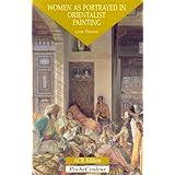 Women as Portrayed in Orientalist Painting: Pocket Colour Series ~ Lynne Thornton