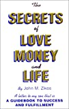 The Secrets of Love, Money and Life
